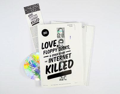 Love, Floppy Disks, & Other Stuff the Internet Killed