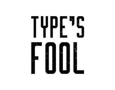 Type's Fool