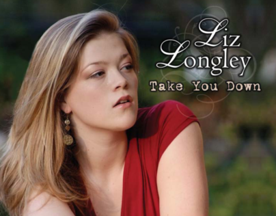 Liz Longley | Take You Down