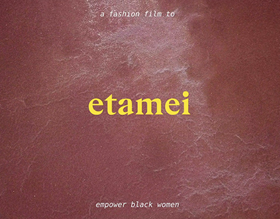 Etamei / Fashion Film