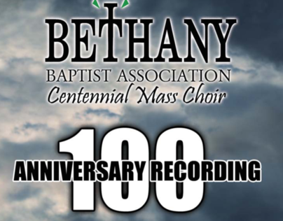 Bethany Baptist Association Centennial Mass Choir
