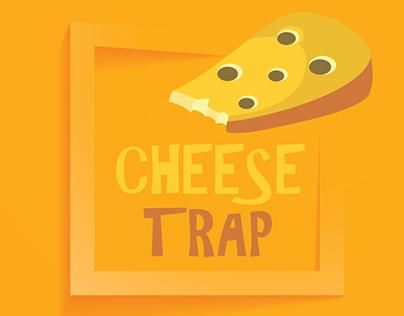 Cheese Trap!