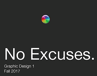 No Excuses Posters
