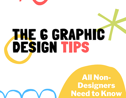 The 6 Graphic Design Tips