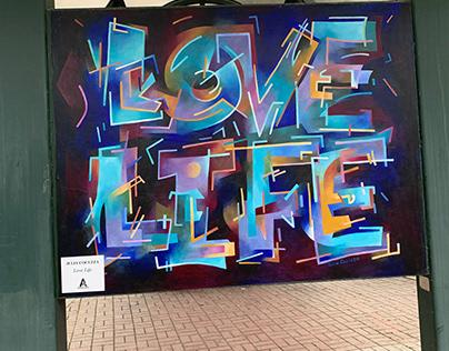 """Mural: """"Love Life"""""""