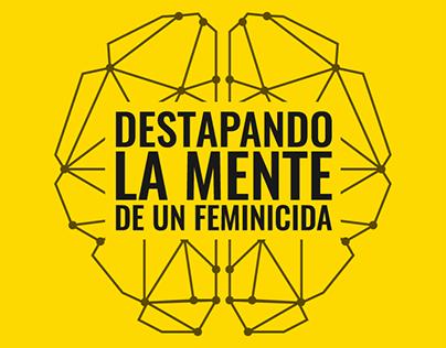 Destapando la mente de un feminicida