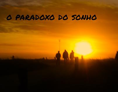 O Paradoxo do Sonho