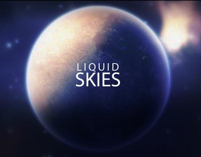 Liquid Skies