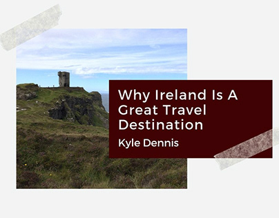 Why Ireland Is A Great Travel Destination