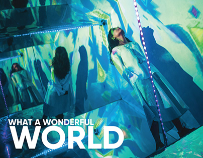 What A Wonderful World (Thesis Project)