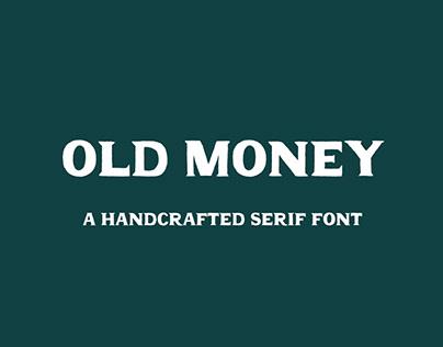 OLD MONEY - FREE FONT