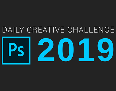 Photoshop Daily Creative Challenge 2019