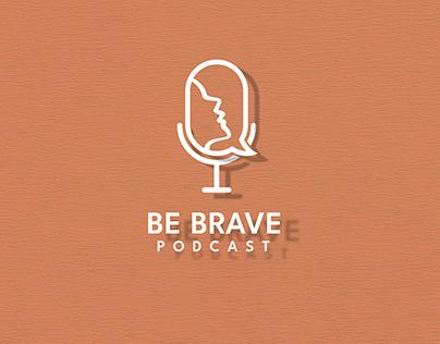 Be Brave Podcast- Branding