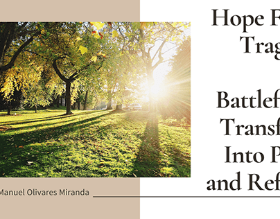 Transforming Battlefields Into Nature Refuges