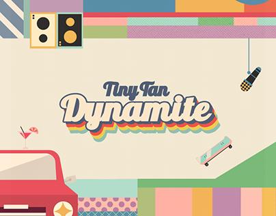 TinyTAN - Dynamite