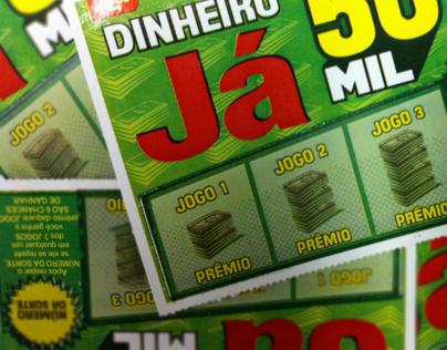 """Bilhete Lotérico """"Dinheiro Já"""""""