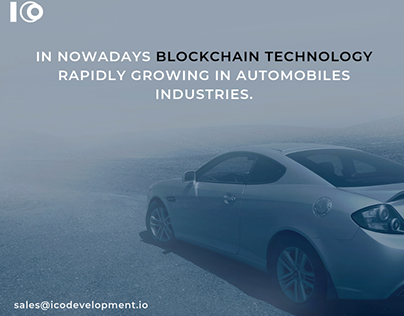 Blockchain Technology in Automobiles Industries.