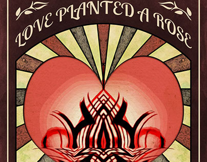 Love Planted A Rose Vintage Style Poster