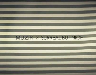 MUZIK X SURREAL BUT NICE 'FIND ME'