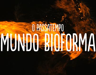 """""""Mundo Bioforma"""" - Video"""