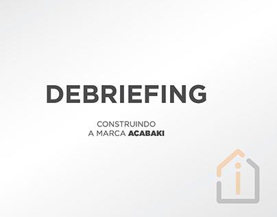 Acabaki - Debriefing