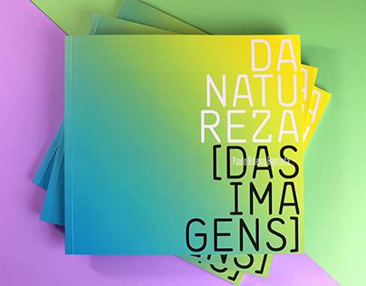 "Editorial project ""Natureza das Imagens"""