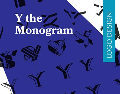 Y the Monogram?
