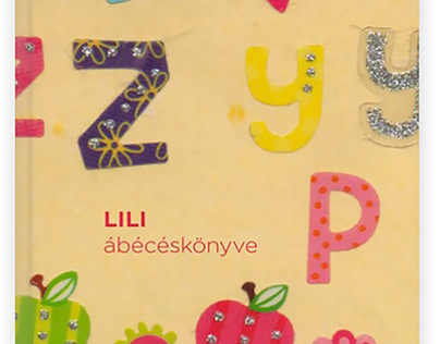 Alphabet Book for my daughter, Lili.