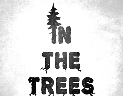 'In The Trees' - Title Logo & Poster