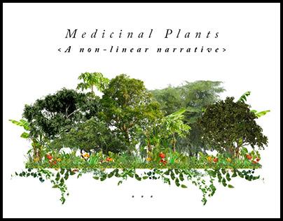 Medicinal Plants - A Non-Linear Narrative