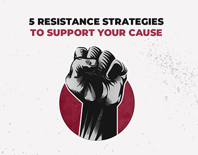 5 Resistance Strategies to Support your Cause