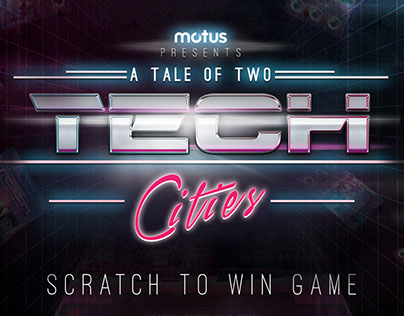 A Tale of Two Tech Cities Scratch Ticket Promo