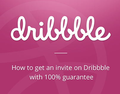 How to get an invite on Dribbble with 100% guarantee