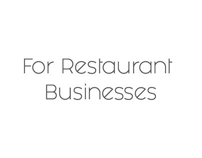 For Restaurant Businesses