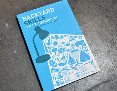 Backyard Skills: A D.I.Y. Handbook