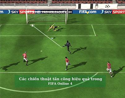 Các Chiến Thuật Tấn Công Hiệu Quả Trong FIFA Online 4