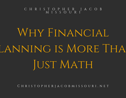 Why Financial Planning is More Than Just Math