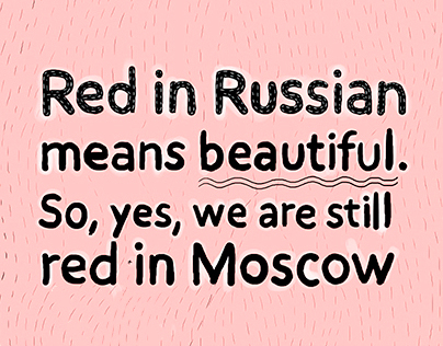 Moscow. More than you expect