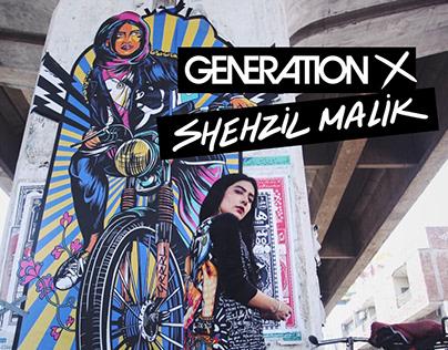 Generation X Shehzil Malik