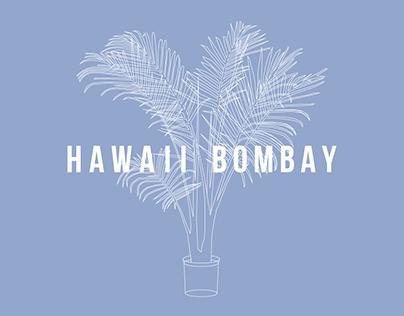 HAWAII BOMBAY (June. 6)