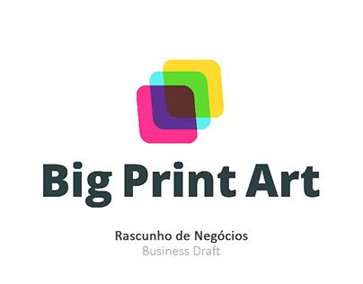 Big Print Art - Rascunho de Negócios