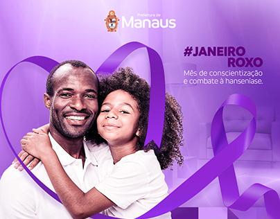 Campanha #JaneiroRoxo – Prefeitura de Manaus