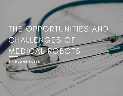 The Opportunities And Challenges Of Medical Robots