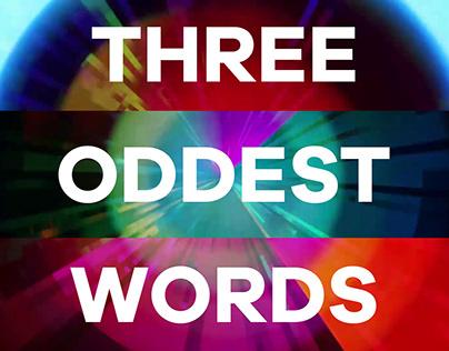 The Three Oddest Words