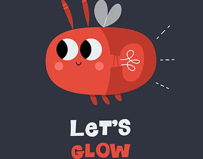 Let's Glow | Illustration for Kids