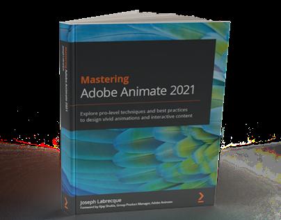 Mastering Adobe Animate 2021
