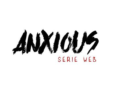 Serie Web Anxious