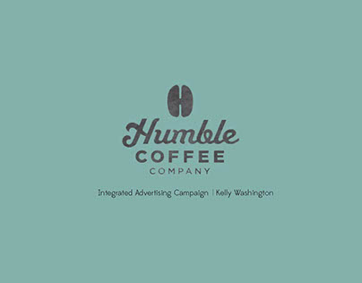 Humble Coffee Ad Campaign