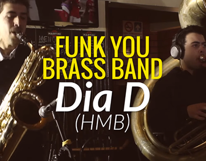 Funk You Brass Band: Dia D (HMB)