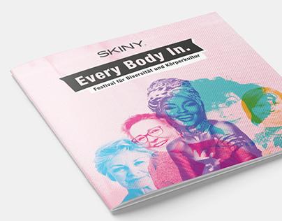 Skiny - Every Body In. - Festivalbranding
